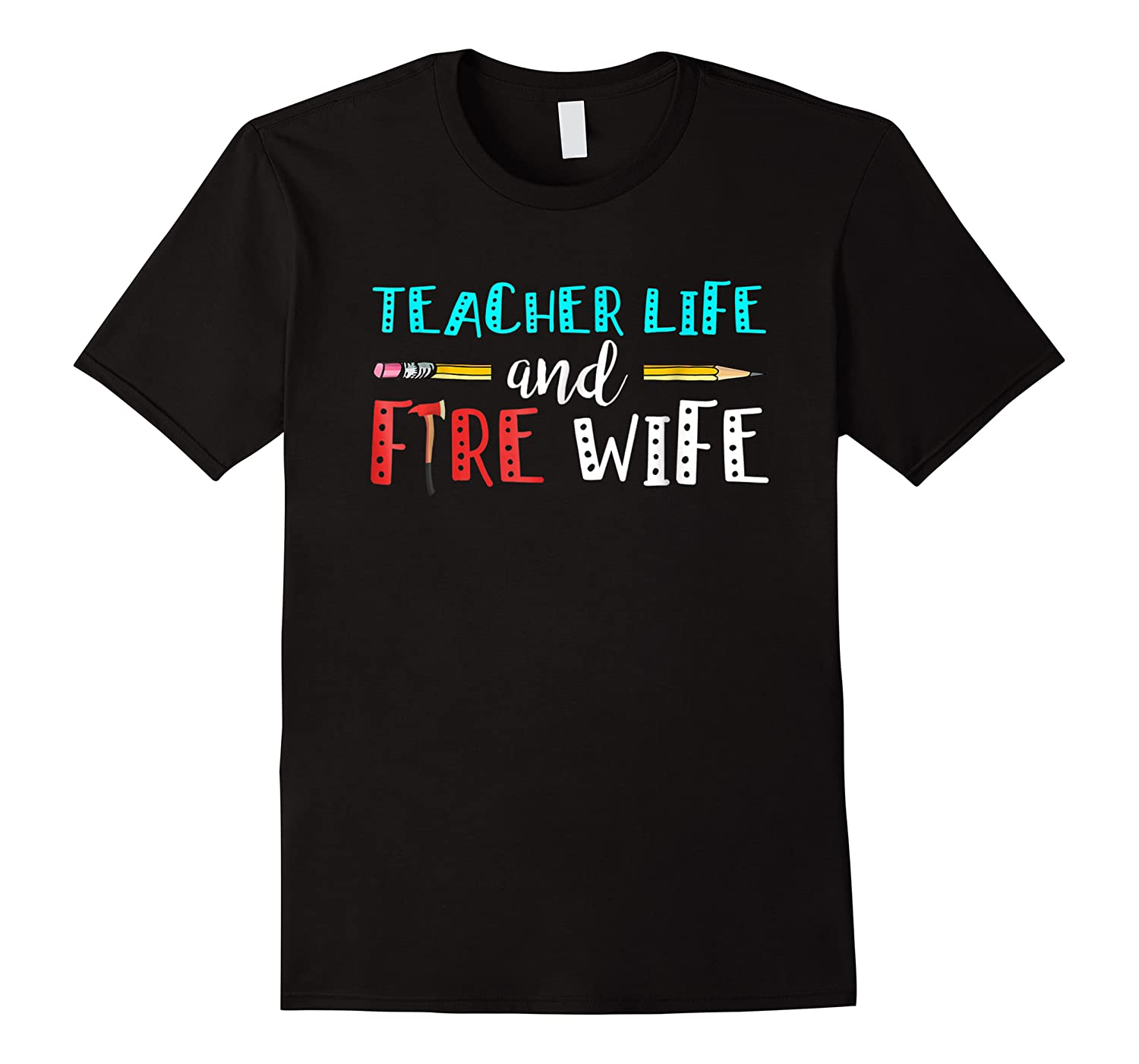 Tea Life And Fire Wife - T-shirt