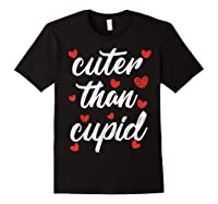 Cuter Than Cupid Girls Vday Cute Valentines Day Shirts Black