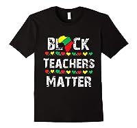 Black Teas Matter Black History Month African American T-shirt Black