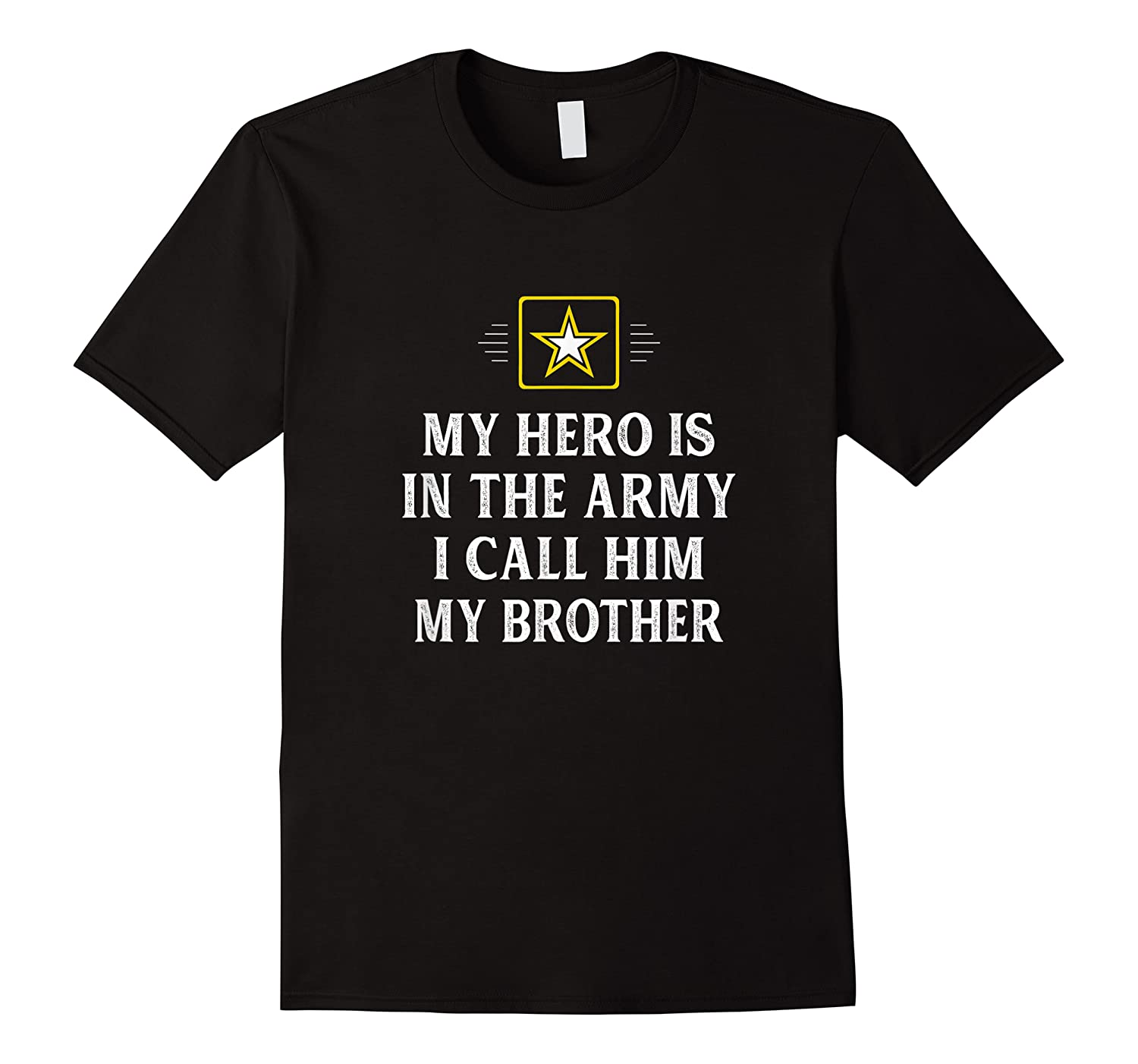 My Hero Is In The Army - I Call Him My Brother - Vintage - T-shirt