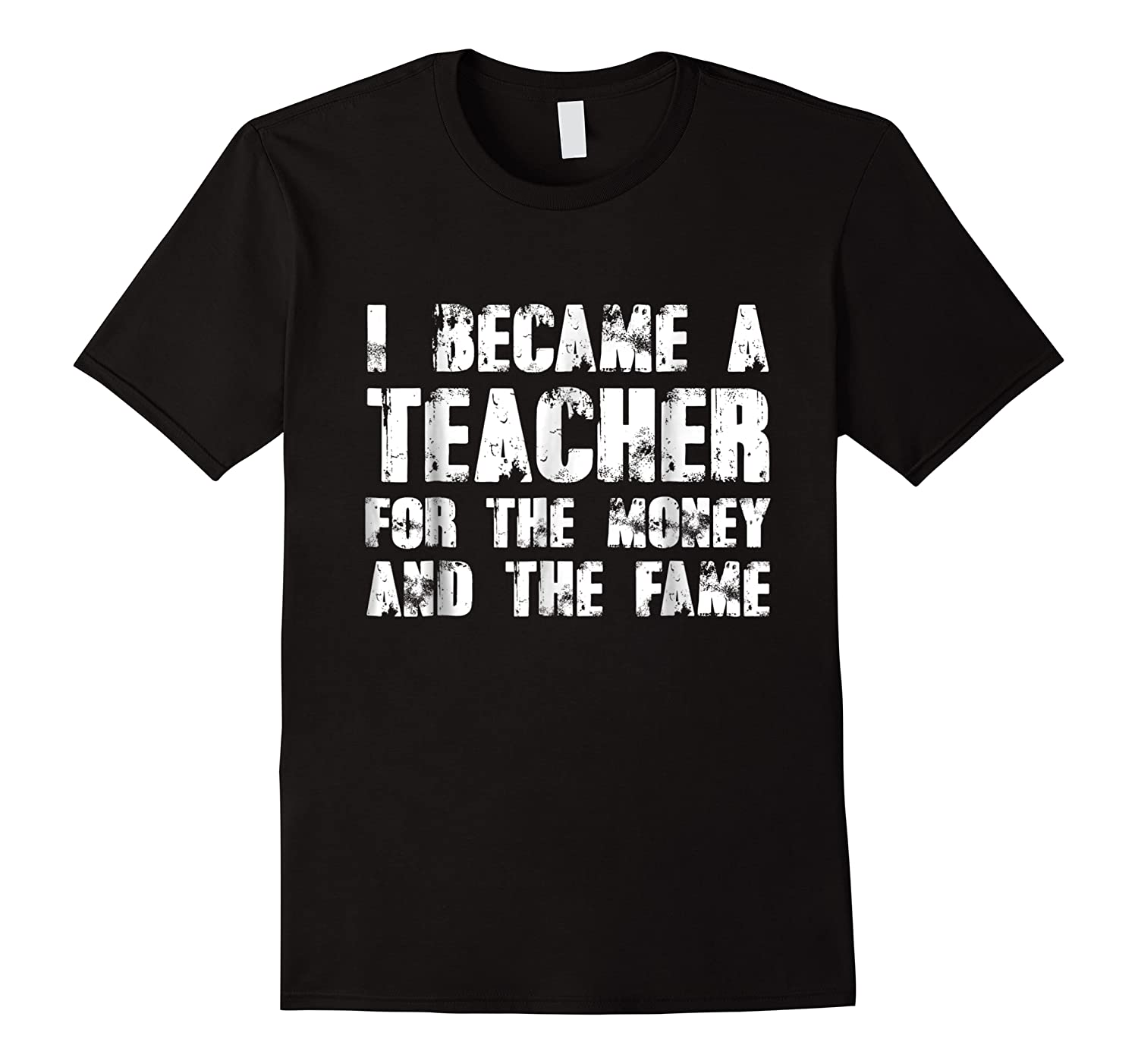 Became A Tea For The Money And The Fame Shirts