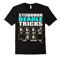Funbeagle Stubborn Beagle Tricks Beagle Gift Shirts Black