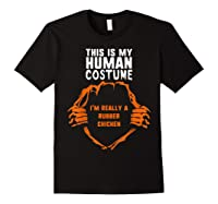 This Is My Human Costume I'm Rubber Chicken Halloween Shirts Black