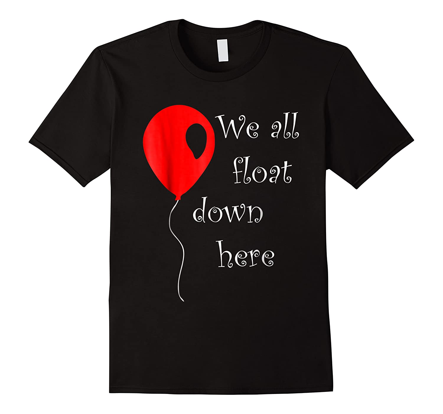 Is Halloween Costume Red Balloon You'll Float Too Shirts