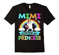 Mimi Of The Birthday Princess T-shirt Dabbing Unicorn Gift T-shirt Black