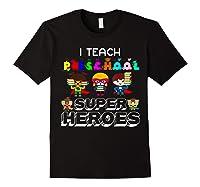I Teach Preschool Superheroes T-shirt Black