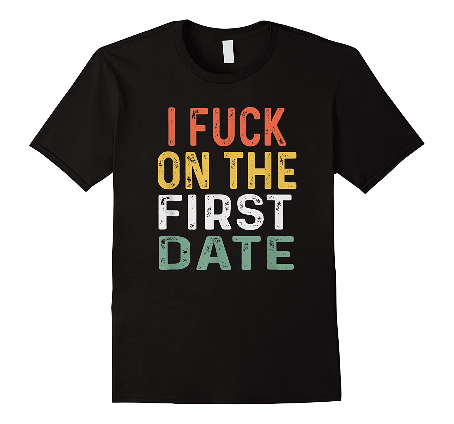 Funny Swinger Shirt Retro I Fuck On The First Date T-shirt