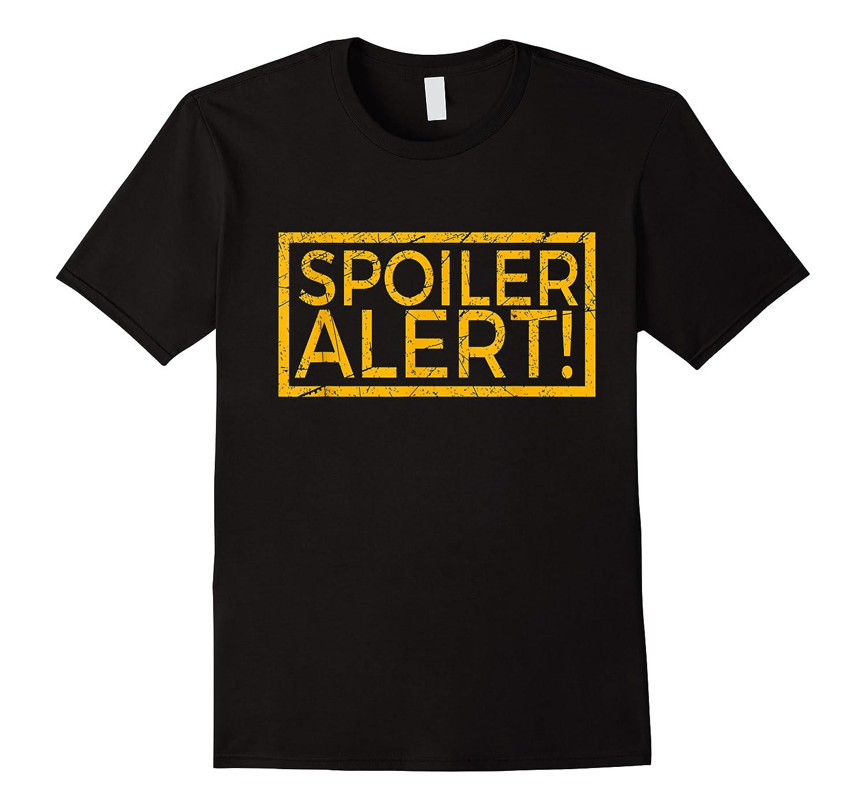 Movie Tv Spoiler Alert Movie Fan Spoilers Books Shirts