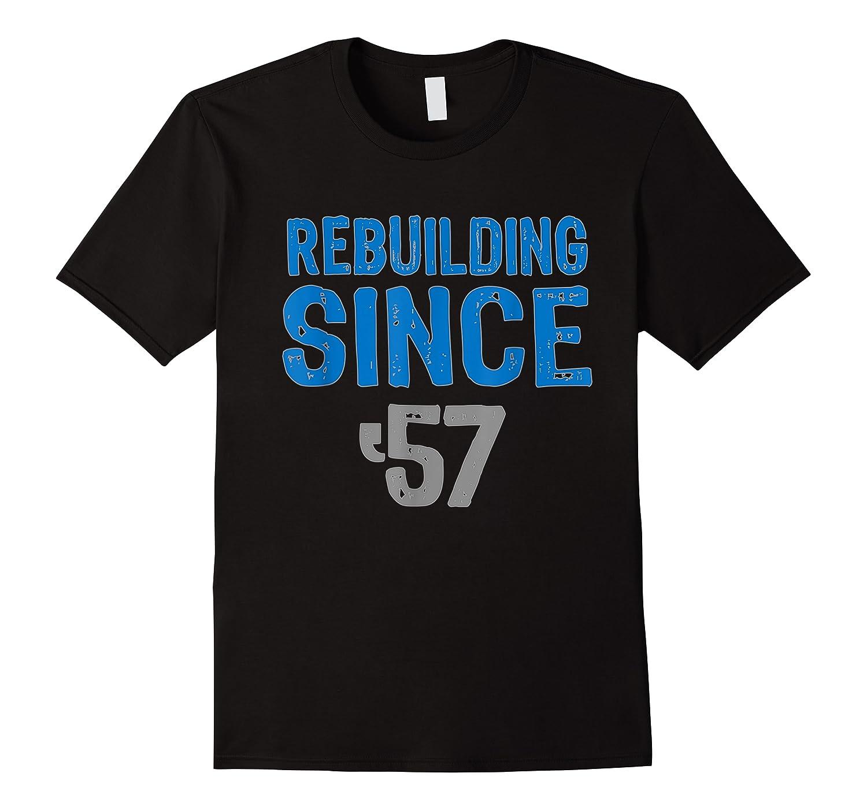 Gift Detroit Football Tshirts- Rebuilding Since 57
