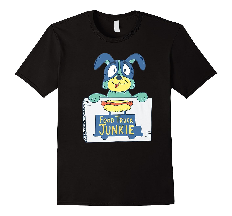 Food Truck Junkie Funny Cartoon Dog Shirts