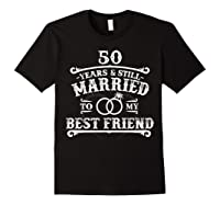 50th Wedding Anniversary For Husbandwife Shirts Black