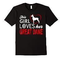 Cute This Girl Loves Her Great Dane Dog Lover T-shirt Black