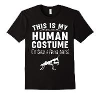This Is My Halloween Costume I'm Realy Praying Mantis Shirts Black
