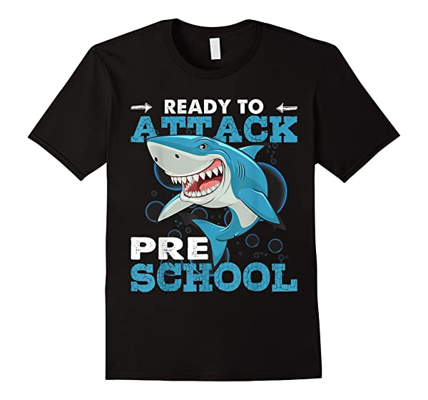 Ready To Attack Preschool Funny Shirt Shark Back To School T T-shirt
