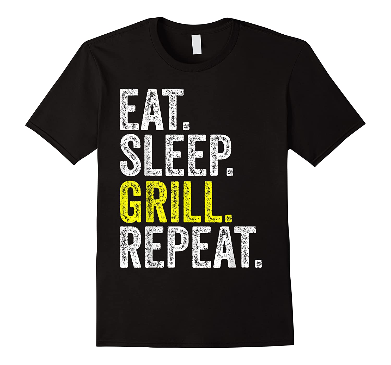 Eat Sleep Grill Repeat Grilling Cook Cooking Bbq Barbecue T-shirt