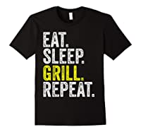 Eat Sleep Grill Repeat Grilling Cook Cooking Bbq Barbecue T-shirt Black