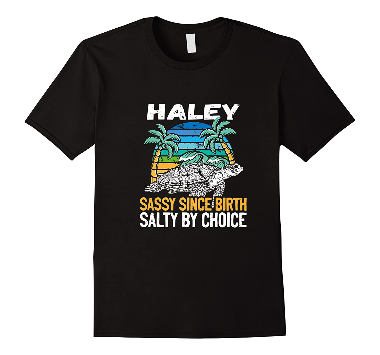 Personalized Haley Design Sassy Salty Quote Beach Lover Shirts