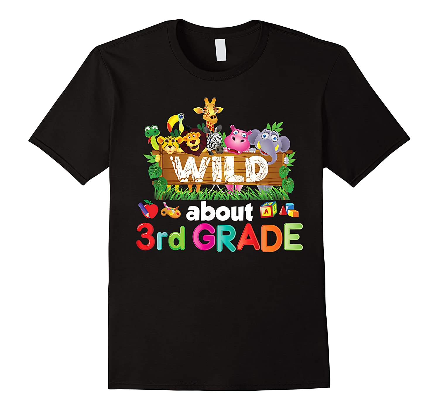 Wild About 3rd Third Grade Tea Student Back To School T-shirt