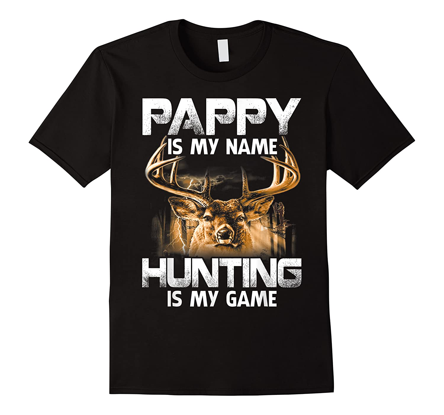 Pappy Is My Name Hunting Is My Game Shirts