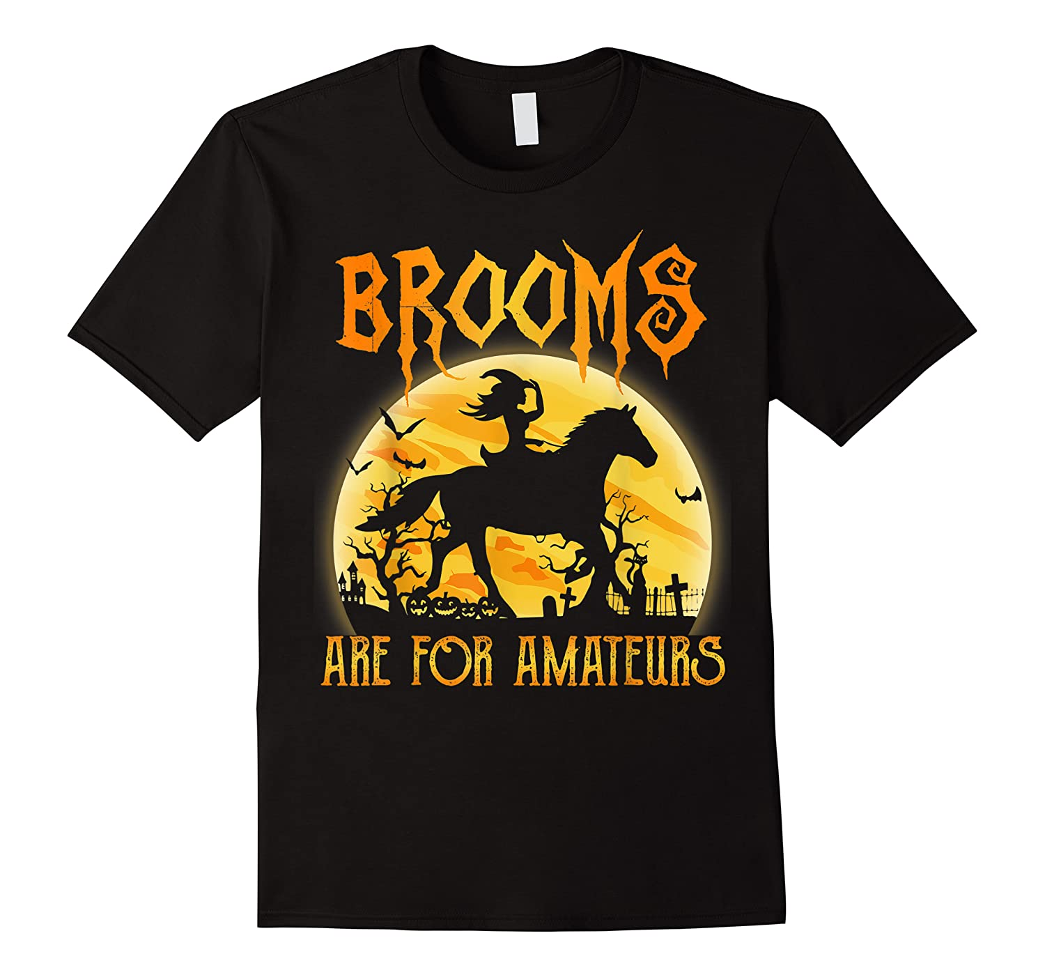 Halloween Brooms Are For Amateurs Horse Riding Shirts