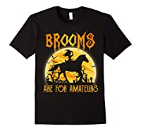 Halloween Brooms Are For Amateurs Horse Riding Shirts Black