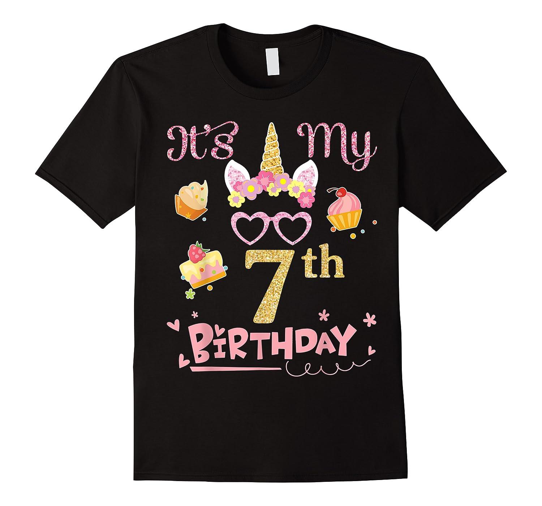 Flower Cake Glasses Unicorn Face It's My 7th Birthday Shirts