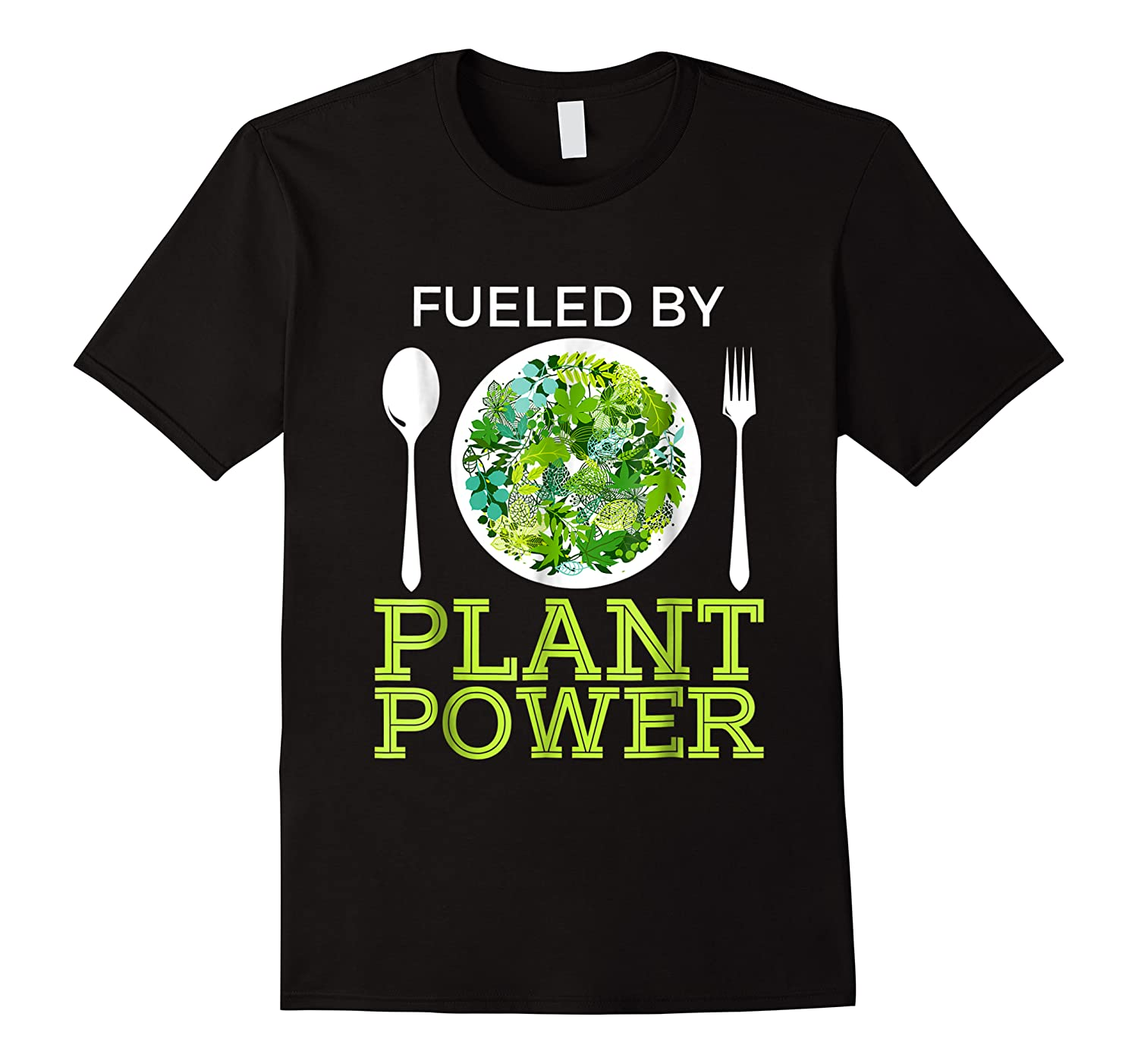 Fueled By Plant Power Vegetarian Shirts