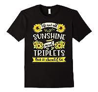 Sunshine And Triplets Funny Triplets Mom Grandma Shirts Black
