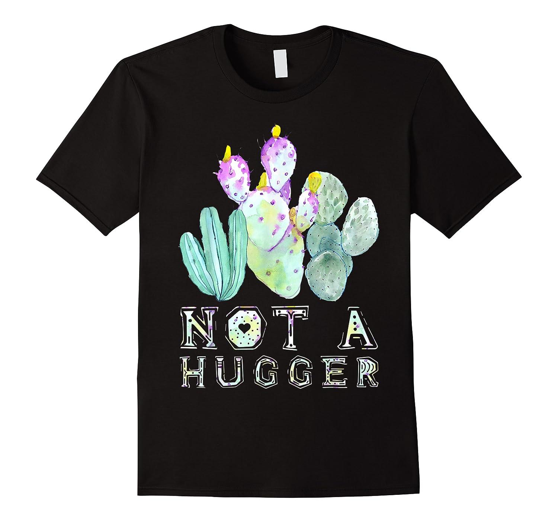 Not A Hugger, Desert Vibes Cactus Lover Shirts