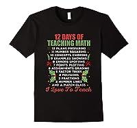 12 Days Of Teaching Math Christmas Math Tea T-shirt Black