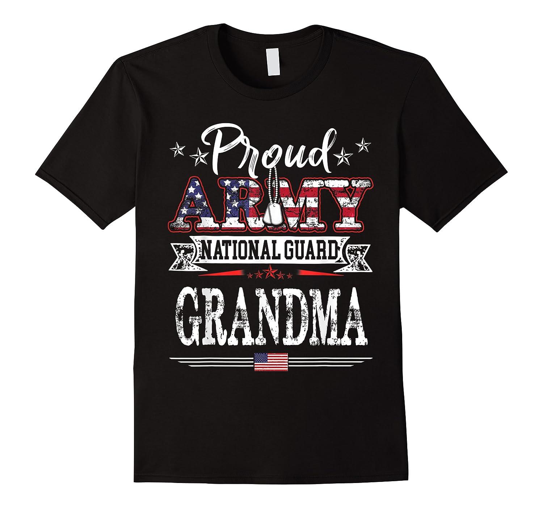 Proud Army National Guard Grandma U S Military Gift Shirts