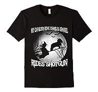 Cavalier King Charles Spaniel Rides Shotgun Halloween Shirts Black