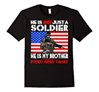 My Brother Is A Soldier Proud Army Family Military Sibling Shirts Black