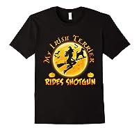 My Irish Terrier Dog Rides Shotgun Halloween Costumes Dogs T-shirt Black
