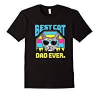 S Best Cat Dad Ever Cat Daddy Gift Premium T-shirt Black