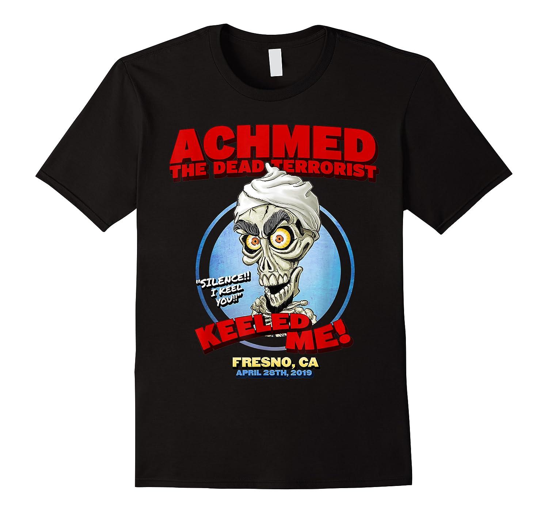 Achmed The Dead Terrorist Fresno, Ca Shirts
