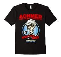 Achmed The Dead Terrorist Fresno, Ca Shirts Black
