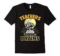 Teas Love Brains Funny Halloween Costume Gift Shirts Black