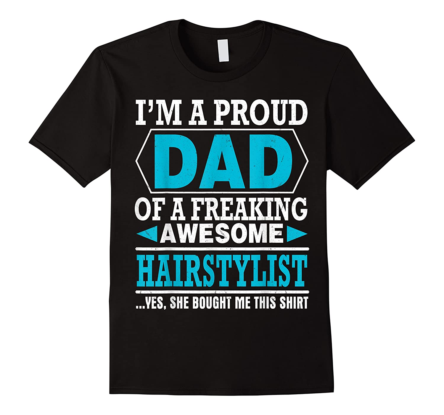 S Proud Dad Awesome Hairstylist Gift T-shirt