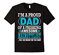 S Proud Dad Awesome Hairstylist Gift T-shirt Black