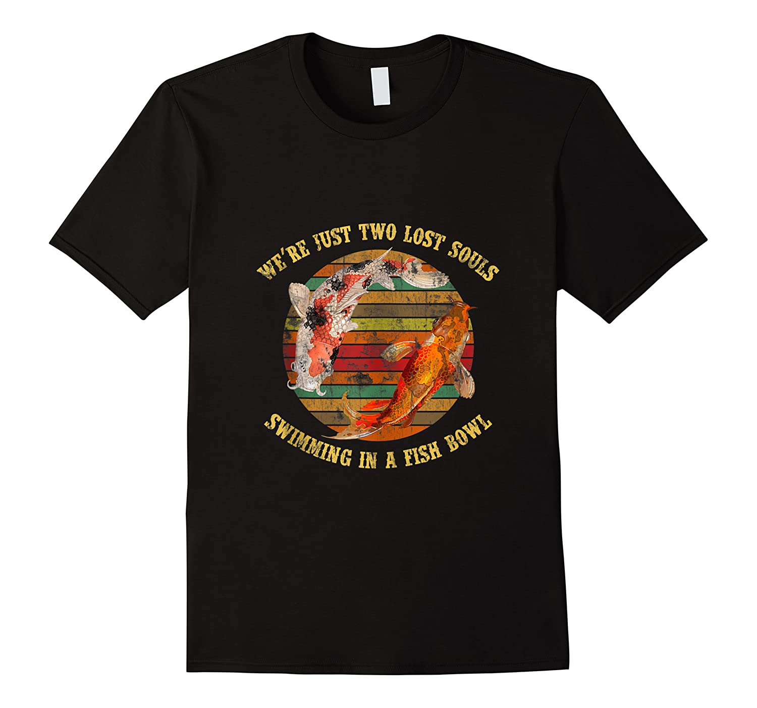 We're Pink Just Two Lost Souls Swimming In A Fish Bowl Floyd Shirts