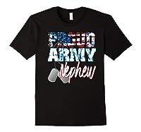 Proud Patriotic Usa Army Nephew Usa Flag Military Shirts Black
