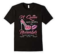 A Queen Was Born In November Happy Birthday To Me T-shirt Black