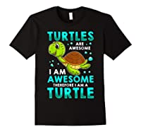 Turtles Are Awesome I'm Awesome I'm A Sea Turtle Beach Shirts Black