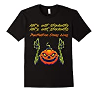 Funny Let's Eat Students Punctuation Saves Lives Tea Shirts Black