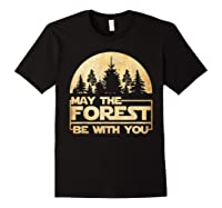 May The Forest Be With You T-shirt Black