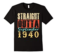 Straight Outta September 1940 79th Awesome Birthday T-shirt Black