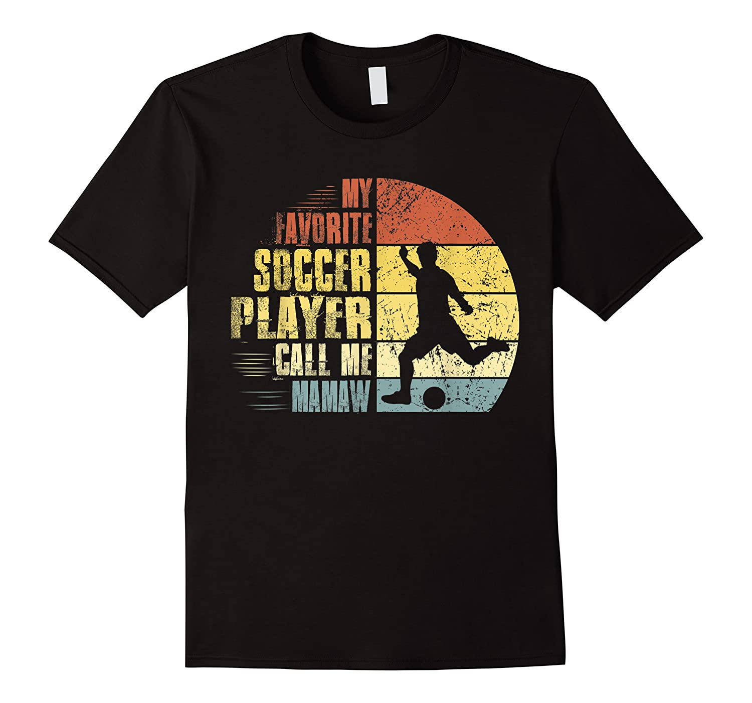 Vintage My Favorite Soccer Player Calls Me Mamaw Shirts