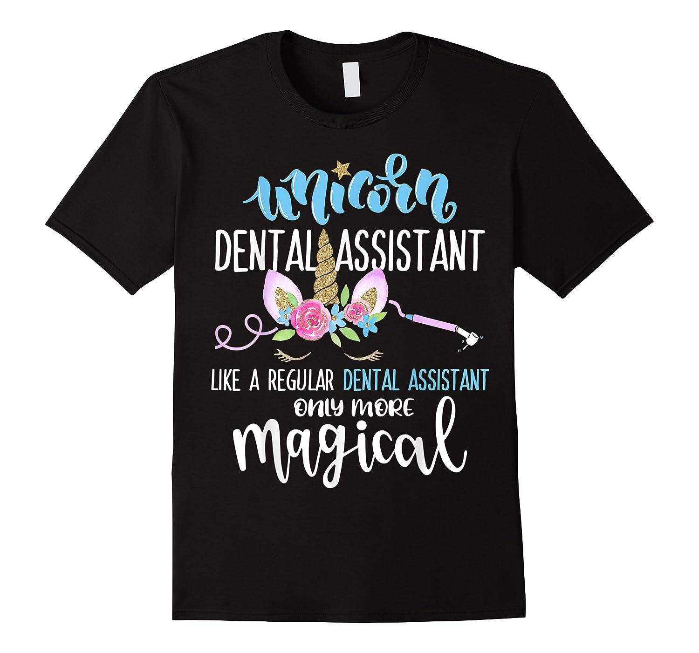 Unicorn Dental Assistant Magical Shirts
