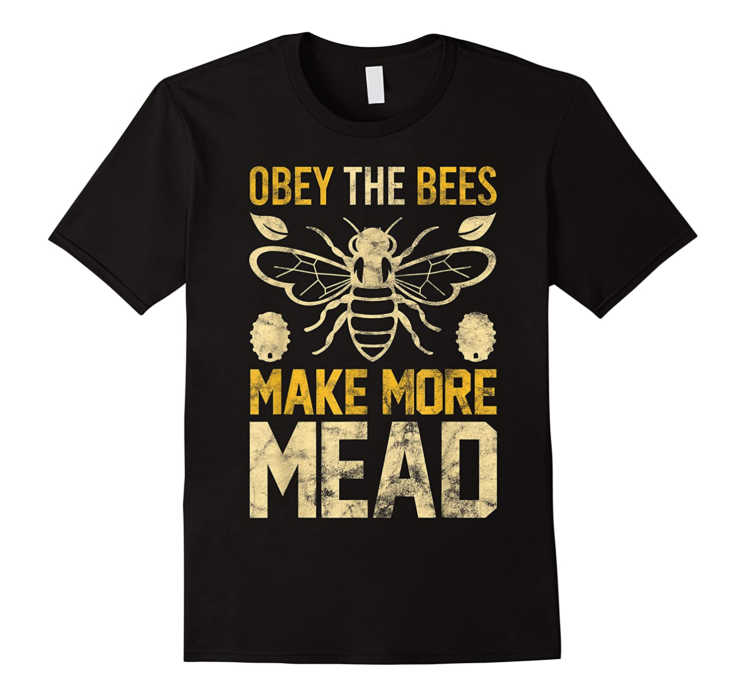 Obey The Bees, Make More Mead Gift Shirts